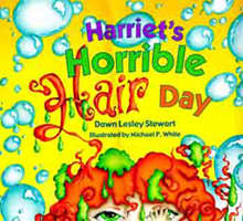Harriet's Horrible Hair Day by Dawn Lesley Stewart